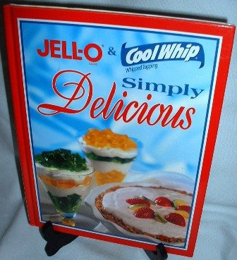 2001 Jell-O n Cool Whip Simply Delicious Cook Book