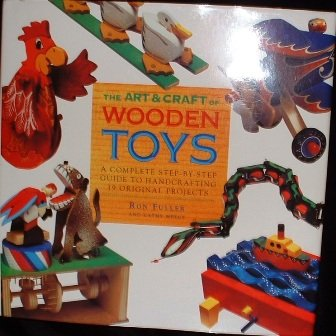 The Art and Craft of Wooden Toys by Cathy Meeus Ron Fuller Hardcover 1994