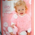 Bernat Knit and Crochet Baby Girl Pattern Booklet Baby Lash Yarn 2005 Softcover
