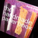 The Handmade Paper Book by Angela Ramsay 1999 Hardcover Crafts Hobbies