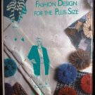 Fashion Design for the Plus-Size by Frances Leto Zangrillo 1990 Hardcover Nonfiction Mint Book