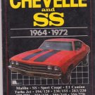 Brooklands Books  Chevelle and SS 1964-1972 Softcover Motorbooks International w/ Ads n Articles