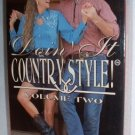 VHS Video Doin' It Country Style Learn Country Dancing Vol2 1992 Mint Condition