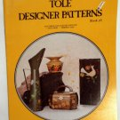 Vintage Tole Designer Patterns Book # 2 by Patty Jackson 1976