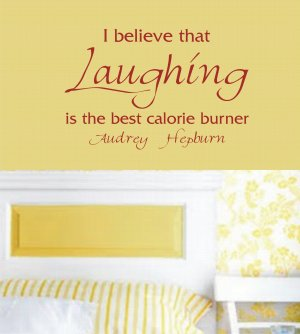 I Believe Laughing is the best calorie burner Wall Decal Quote Audrey Hepburn Sticker