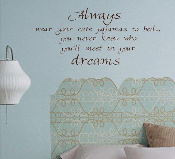 Always wear your cute pajamas wall decal sticker Vinyl art graphic dream