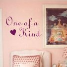 One of a Kind Wall Decal Sticker Quote Boy Girl Nursery Child Wife Husband Wedding Love