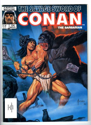 The Savage Sword Of Conan The Barbarian Volume 1, No. 134, March 1987 Marvel Comic Magazine