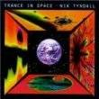 Trance In Space Nik Tyndall CD SEALED