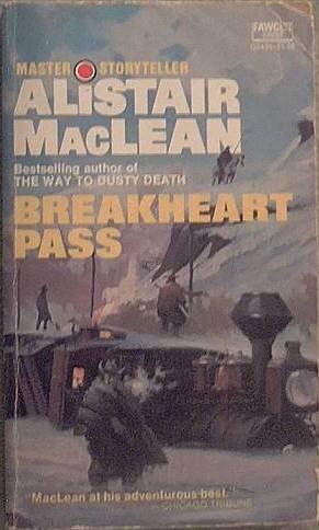 Breakheart Pass Alistair MacLean 1975 Paperback