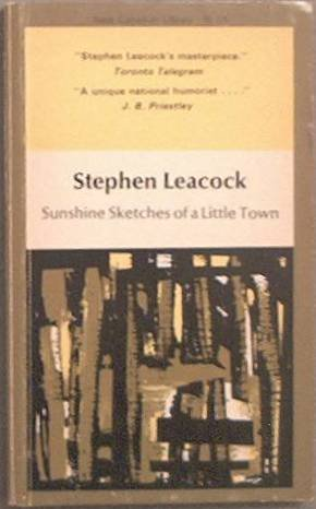 Sunshine Sketches Of A Little Town Stephen Leacock Paperback