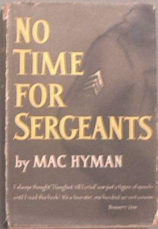 No Time For Sergeants Mac Hyman 1954 HC/DJ