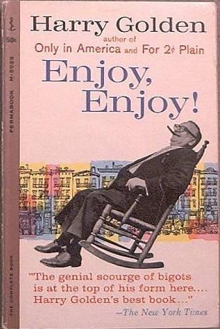 Enjoy, Enjoy Harry Golden 1961 Paperback