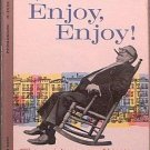 Enjoy, Enjoy Harry Golden 1961 Paperback