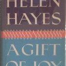 A Gift Of Joy Helen Hayes 1965 HC/DJ