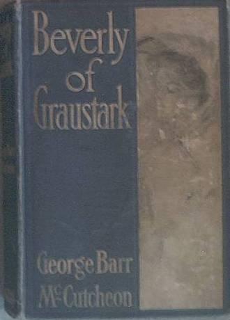 Beverly of Graustark George Barr McCutcheon 1904 Hard Cover