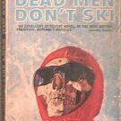 Dead Men Don't Ski Patricia Moyes 1965 Paperback