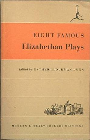 Eight Famous Elizabethan Plays 1950 Modern Library Soft Cover
