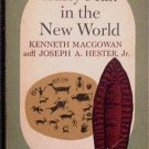 Early Man in the New World Kenneth MacGowan Joseph Hester 1962 Paperback