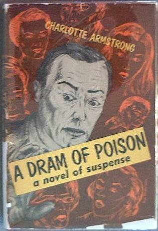 A Dram of Poison Charlotte Armstrong 1956 HC/DJ