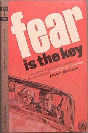 Fear Is The Key Alistair Maclean 1963 Paperback