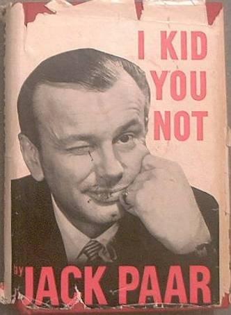 I Kid You Not Jack Paar 1960 HC/DJ