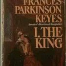 I The King Frances Parkinson Keyes 1967 Paperback