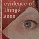 Evidence of Things Seen Elizabeth Daly 1962 Paperback