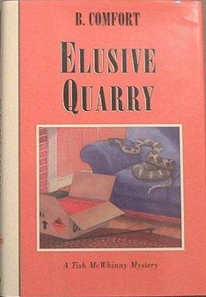 Elusive Quarry B. Comfort 1995 HC/DJ