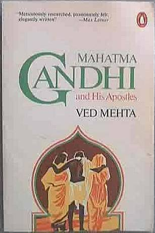 Mahatma Gandhi and His Apostles Ved Mehta 1983 Soft Cover