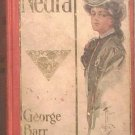 Nedra George Barr McCutcheon 1905 Hard Cover