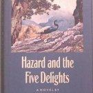 Hazard and the Five Delights Christopher Noel 1988 HC/DJ