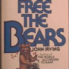 Setting Free The Bears John Irving 1979 Paperback