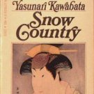 Snow Country Yasunari Kawabata 1968 Paperback