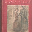 Routledge Rides Alone Will Levington Comfort 1910 Hard Cover