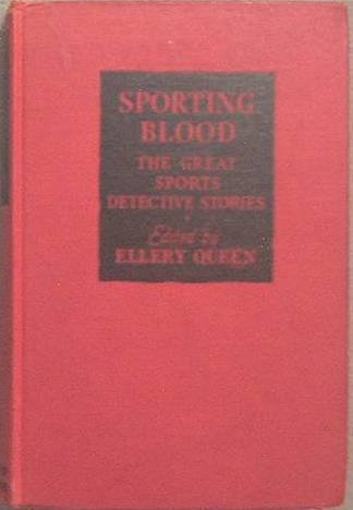 Sporting Blood Great Sports Detective Stories Ellery Queen 1944 Hard Cover
