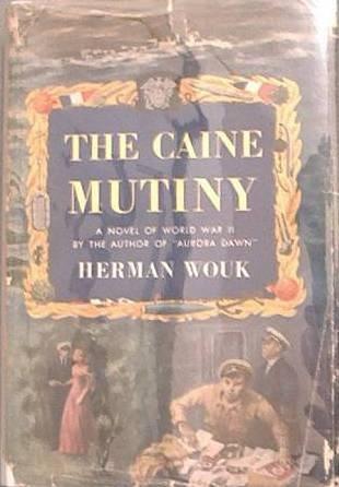 The Caine Mutiny Herman Wouk 1952 HC/DJ