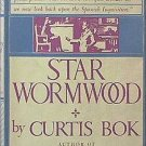 Star Wormwood Curtis Bok 1959 HC/DJ