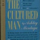 The Cultured Man Ashley Montagu 1959 Paperback