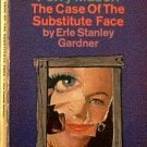 The Case Of The Substitute Face Erle Stanley Gardner 1966 Paperback