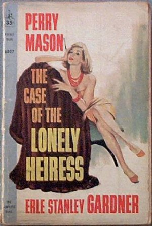 The Case Of The Lonely Heiress Erle Stanley Gardner 1960 Paperback