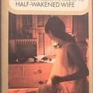 The Case Of The Half-Wakened Wife Erle Stanley Gardner 1970 Paperback