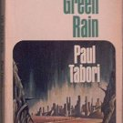 The Green Rain Paul Tabori 1969 Paperback