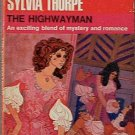 The Highwayman Sylvia Thorpe 1968 Paperback