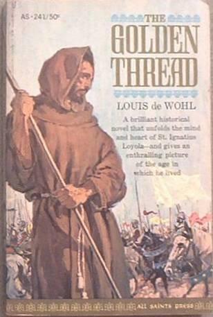 The Golden Thread Louis de Wohl 1963 Paperback