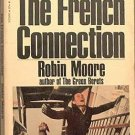 The French Connection Robin Moore 1971 Paperback