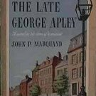 The Late George Apley John P Marquand 1944 Paperback