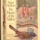 The Heart of the Valley Nigel Hinton 1986 HC/DJ