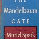 The Mandelbaum Gate Muriel Spark 1965 HC/DJ
