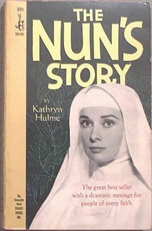 The Nun's Story Kathryn Hulme 1966 Paperback